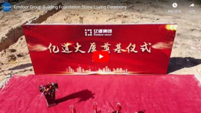 Emdoor Group Building Foundation Stone Laying Ceremony