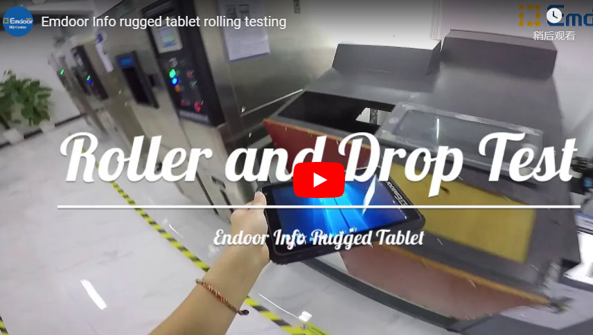 Emdoor Info Rugged Tablet Rolling Testing