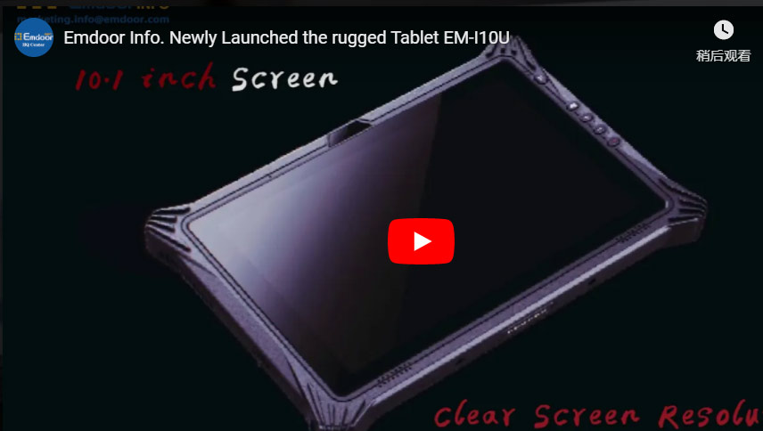 Mdoor Info. Newly Launched The Rugged Tablet Em-i10u